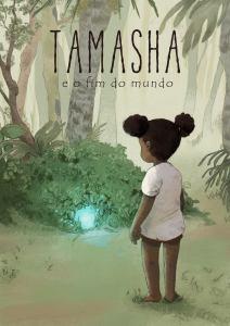 Tamasha e o Fim do Mundo