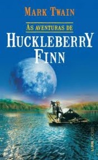 As Aventuras de Huckleberry Finn Mark Twain